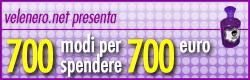 700 modi per spendere 700 euro